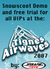 2007 January Tignes AIRWAVES